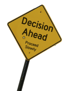 decision ahead - proceed slowly